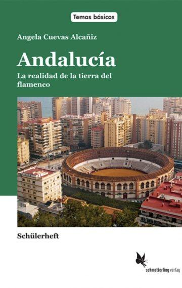 Andalucía, la realidad de la tierra del flamenco