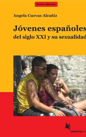 Jóvenes españoles del siglo XXI y su sexualidad